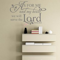 As for me and my house,we will serve the Lord. Joshua 24:15 Religious Vinyl Letters Wall Stickers Decals 144.78cm x 93.98cm