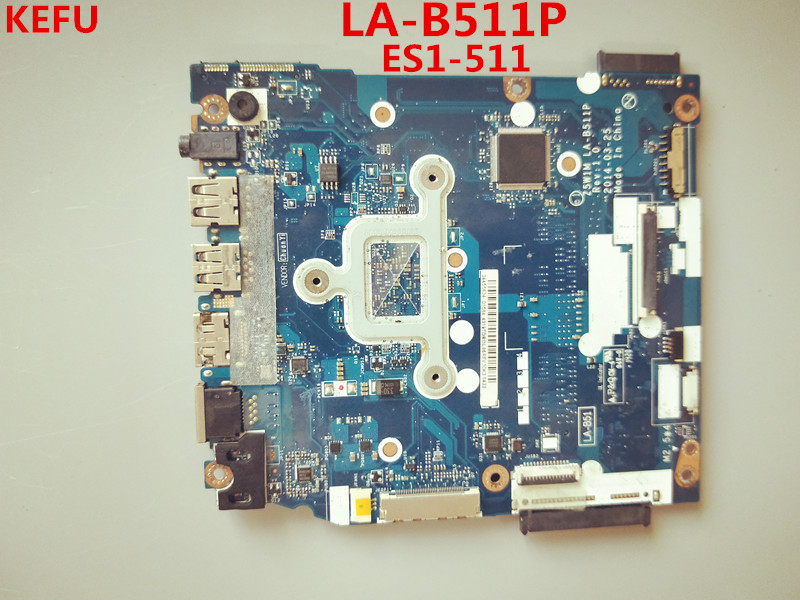 KEFU For Acer ES1 511 Laptop motherboard NB MML11 001 Z5W1M LA B511P with CPU 100