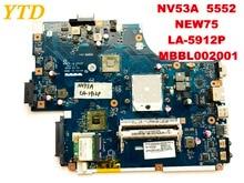 Оригинальный Для ACER NV53A 5552 материнская плата для ноутбука NEW75 LA-5912P MBBL002001 испытанное хорошее Бесплатная доставка
