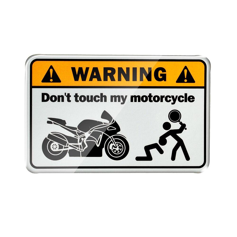 Don't Touch My Motorcycle Motorcycle Stickers Moto Decals Tank Stickers Case For Kawasaki Suzuki Ducati Aprilia KTM Honda Yamaha