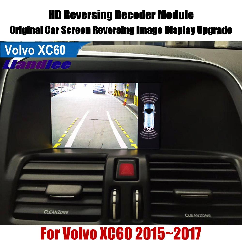 Liandlee For Volvo XC60 2015 2017 Reverse Decoder Module Rear Parking Camera Image Car Screen Upgrade