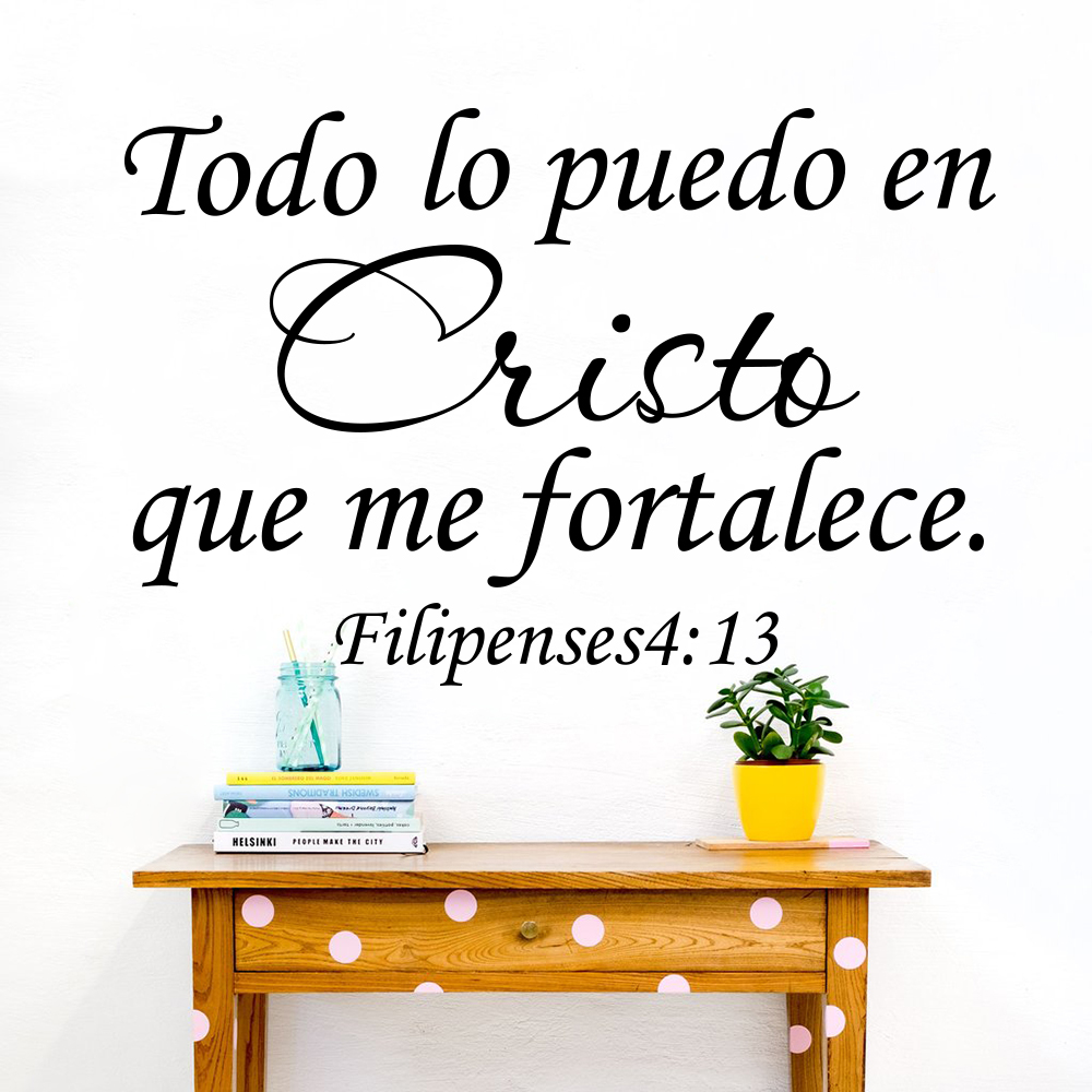 Filipenses 4:13 Todo Lo Puedo En Cristo Que moi Fortalece espagnol Bible verset Sticker mural seigneur jésus Bible mots vinyle