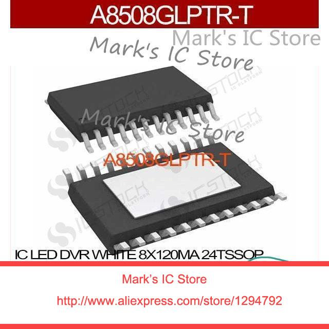 A8508GLPTR T IC LED DVR WHITE 8X120MA 24TSSOP A8508GLPTR T 8508 A8508GLPTR  A8508 A8508G A8508GL-in Integrated Circuits from Electronic Components &  Supplies ...