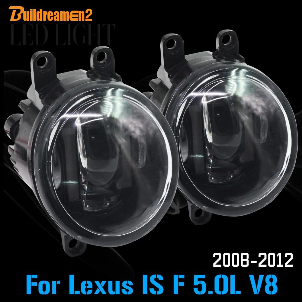 Buildreamen2 1 Pair Car LED Light Fog Light Daytime Running Light DRL Styling High Power For 2008-2012 Lexus IS F 5.0L V8 for lexus rx gyl1 ggl15 agl10 450h awd 350 awd 2008 2013 car styling led light emitting diodes drl fog lamps