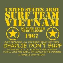CHARLIE DONT  SHIRT, APOCALYPSE NOW T TEAM VIETNAM SHIRT