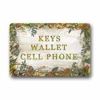 Keys Wallet Cell Phone Funny Quotes Design Non Woven Fabric Top Custom Doormat Indoor Outdoor Floor