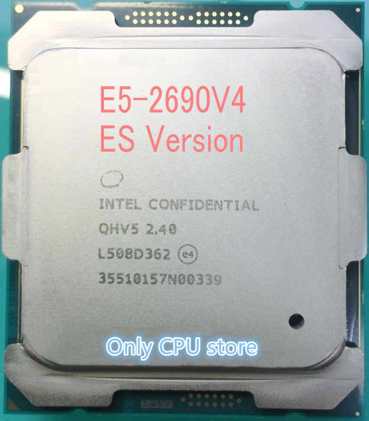 E5 2690V4 Original Intel Xeon E5 2690V4 QHV5 2.40GHZ 14 Core 35MB 135W free shipping-in CPUs from Computer & Office