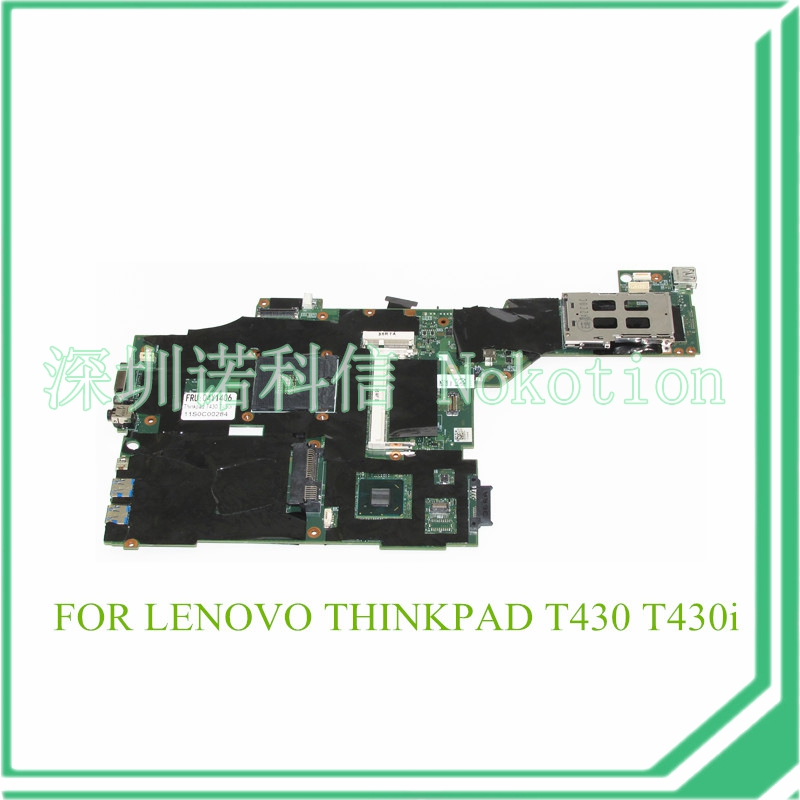 NOKOTION FRU 04X3641 04Y1406 04W6625 00HM303 04X3639 For lenovo thinkpad T430 T430I laptop motherboard DDR3 for lenovo l430 thinkpad motherboard fru 04y2001 hm76 s989 integrated
