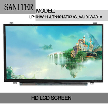 SANITER LP101WH1 LTN101AT03 CLAA101WA01A 10.1LED High Score Screen 1366 * 768