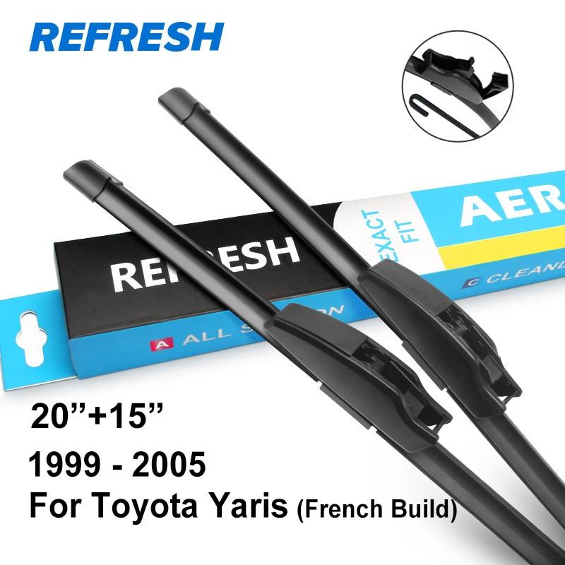 REFRESH Щетки стеклоочистителя для Toyota Yaris Французский Построенный подходящий модельный год с 1999 по 2011 год - Цвет: 1999 - 2005