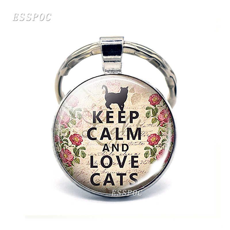 Mantenha A Calma e Gatos do Amor Citação Citações Engraçadas Chaveiro Carro Chaveiro Jóia Cabochão de Vidro Do Carro Anel Chave do Amante Do Gato Pingente presentes