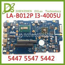 KEFU LA-B012P For Dell Inspiron  5447 5547 5442 laptop motherboard LA-B012P REV:1.0 I3-4005U/I3-4030U motherboard Test цена и фото