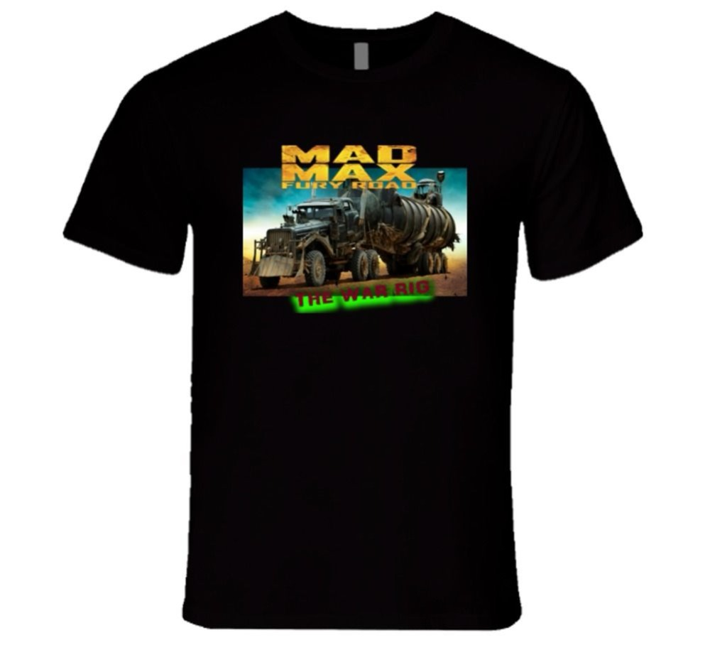 T Shirt New Brand MAD MAX FURY ROAD THE WAR RIG BEST MOVIE T Shirt Summer Casual Clothing