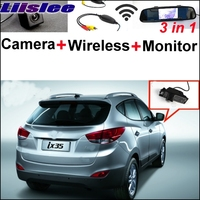 Liislee Special Rear View Camera + Wireless Receiver + Mirror Monitor Easy Back Up Parking System For Hyundai ix35 2010~2017