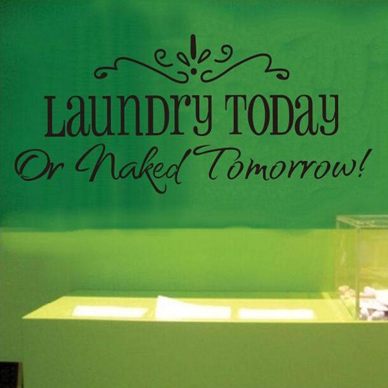 laundry today or naked tomorrow underwear bathroom