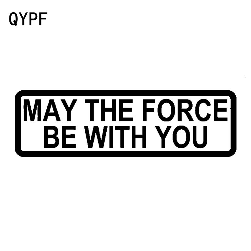QYPF 16.3CM*4.8CM Creative MAY THE FORCE BE WITH YOU Vinyl Car Sticker Decal Black Silver C15-1916