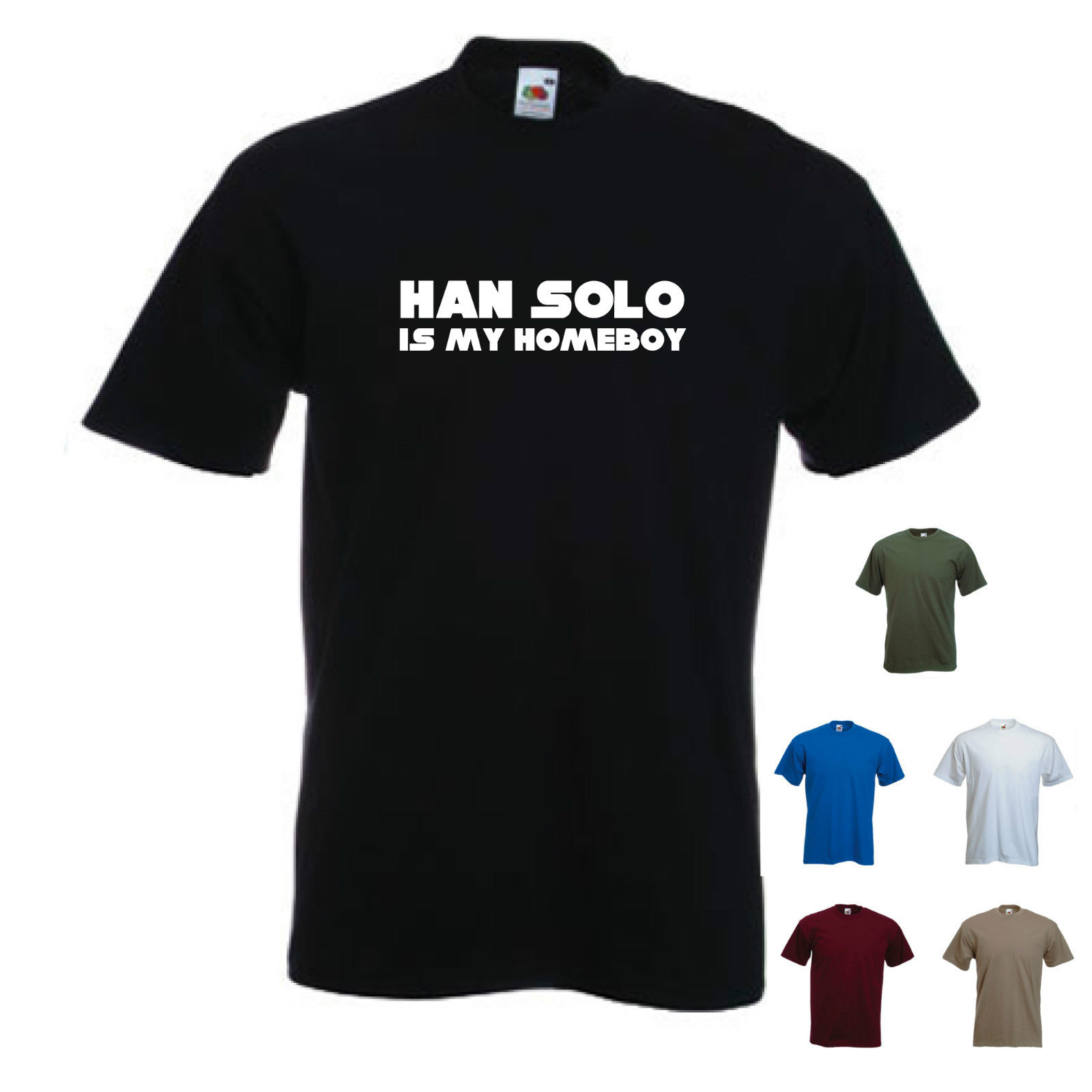 39 Han Solo is my Homeboy 39 Funny Star wars Jedi T shirt S XXL Free shipping Harajuku Tops Classic Unique T Shirt in T Shirts from Men 39 s Clothing