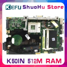 цены на KEFU For ASUS K50IN K50IN X8AIN,X5DIN laptop motherboard tested 100% work original mainboard  в интернет-магазинах