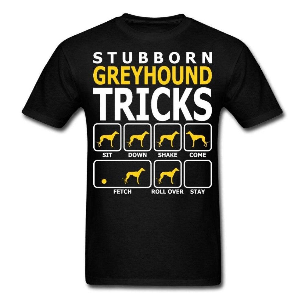 Cheap Tee Shirts Short Dogs Stubborn Greyhound Tricks Men Short O-Neck T Shirts