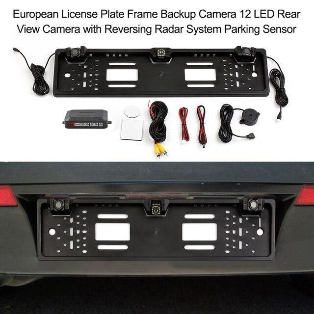 ยุโรปใบอนุญาตกรอบกล้องสำรอง 8 LED/12 LED ด้านหลังดูกล้องย้อนกลับระบบเรดาร์เซ็นเซอร์ที่จอดรถ