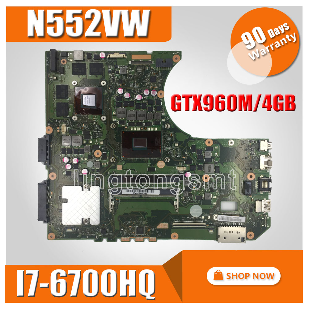 N552VW carte mère I7-6700HQ GTX960M-4G pour ASUS N552VW N552VX N552V N552 mère D'ordinateur Portable N552VW carte mère N552VW carte mère