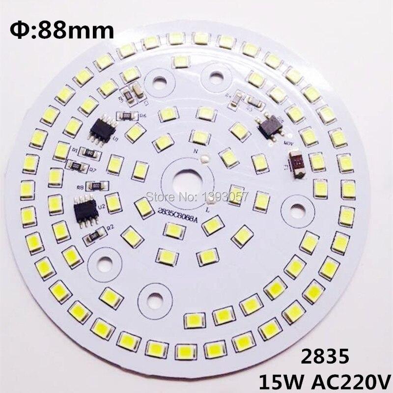 50 pcs/lot 15 w plaque de lampe à LED AC220v directement SMD2835 88mm pcb sans conducteur blanc chaud/nature blanc/blanc pur livraison gratuite