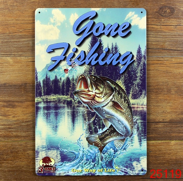 GONE FISHING Metal Tin Signs Wall ART Decoration PUB Home Iron Simple Gone Fishing Signs Decor