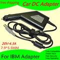 Alta qualidade de Energia DC Adaptador para Carro Carregador 20 V 4.5A Para IBM Laptop 7.9*5.5 MM 90 W Entrada DC11-15V max 10A Frete grátis