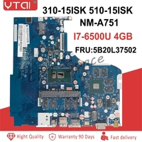 NM A751 FRU: 5B20L37502 для lenovo IdeaPad 310 15ISK 510 ISK Материнская плата ноутбука SR2EZ i7 6500U N16S GTR S A2 DDR4 100% тестирование
