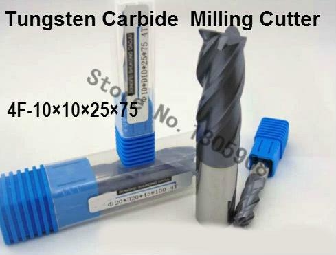 4F-10*10*25*75,HRC50,Spiral Bit Milling Tools Carbide CNC flat End mills Router bits , the lathe tool,boring bar,cnc,machine