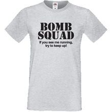 Bomb Squad If You See Me  Try Keep Up T Shirt Funny Gift Idea Novelty Top Tee 100% Cotton Humor Men Crewneck Tee Shirts цена