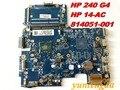 Оригинальный Для HP 240 G4 материнская плата 14-A 14-AC Материнские платы 814051-001 Протестированы хорошо бесплатная доставка