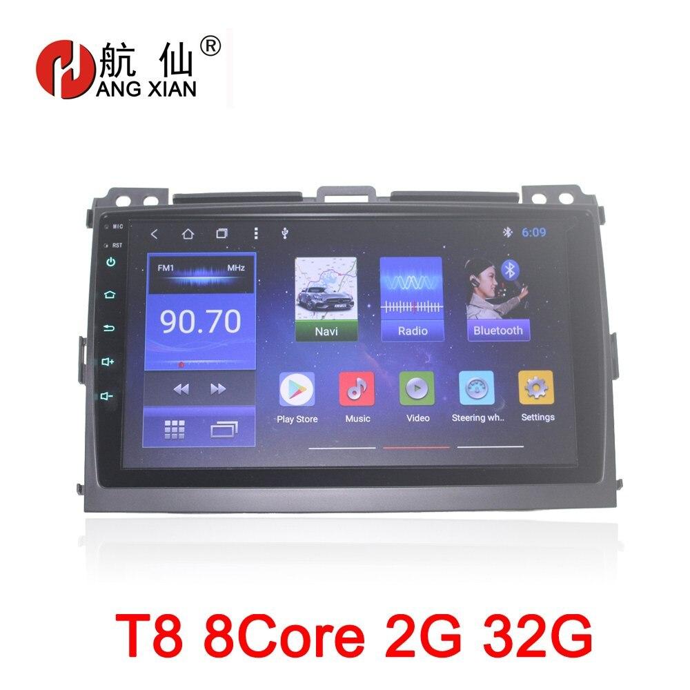 HANGXIAN 9 octa 8 core autoradio pour Toyota Prado 120 2004-2009 Android 8.1 voiture lecteur dvd avec 2g RAM, 32g Rom, volant