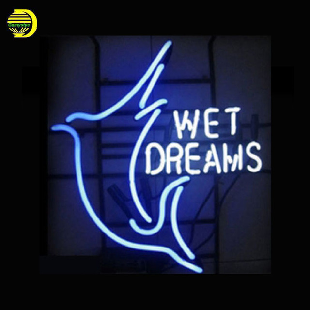 US $147 51 |Aliexpress com : Buy Neon Sign Wet Dreams Shop Store Advertise  Glass Tubes Neon Bulb Signboard lighted custom lighted signs neon lights