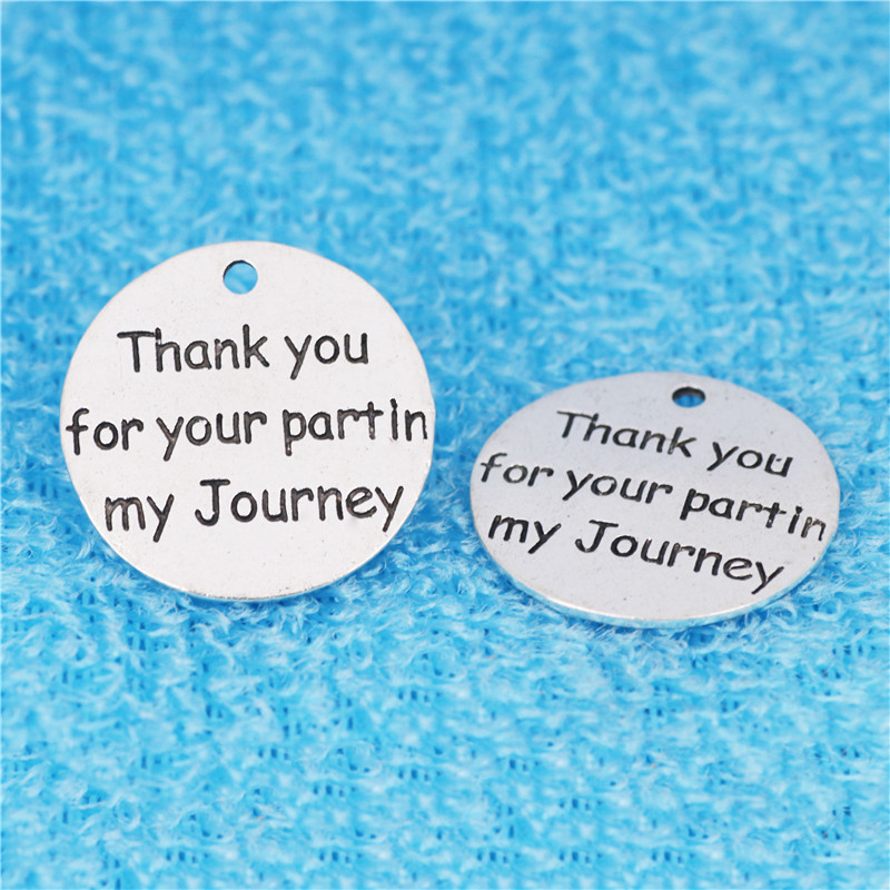 High Quality 10 Pieces/Lot Diameter 25mm Thank You For Your Partin My Journey Letter Charm Friend Charms image