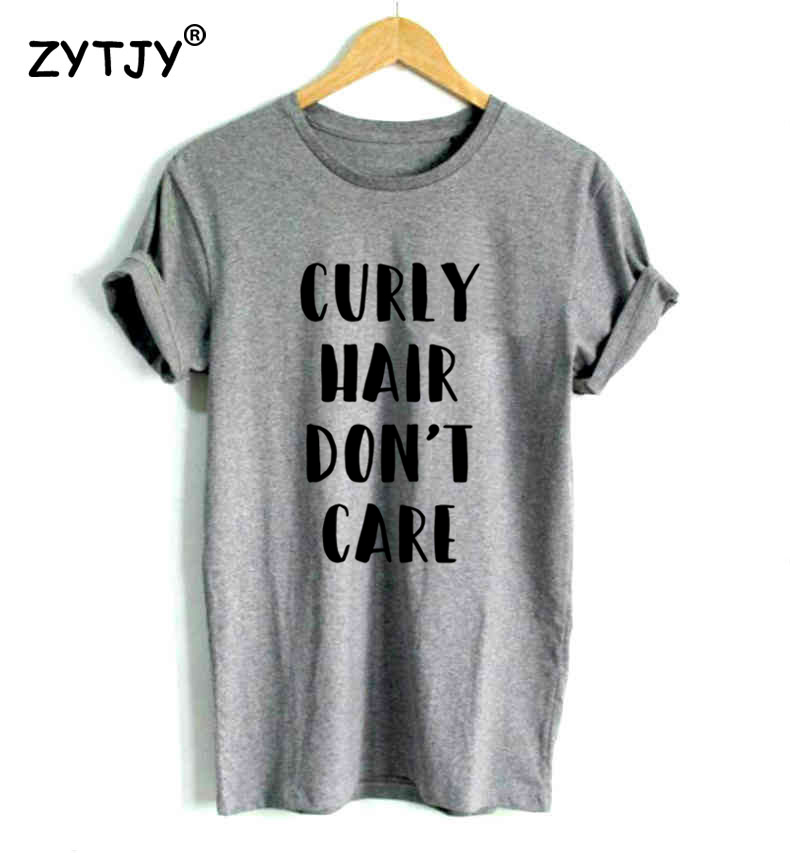 Curly Hair Don 39 T Care Letters Print Women Tshirt Casual