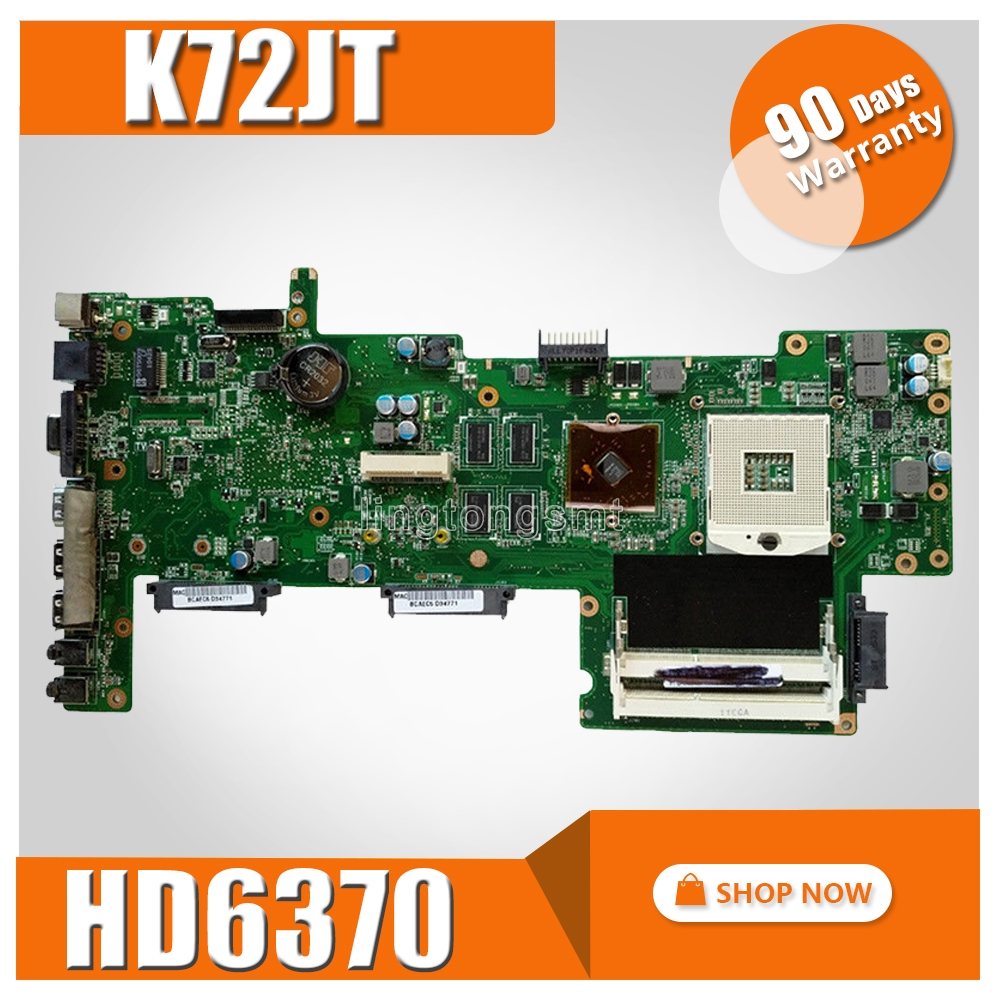 K72JT Motherboard with HD6370 for K72J X72J A72J K72JT K72JU K72JR laptop Mainboard HM55 100 test
