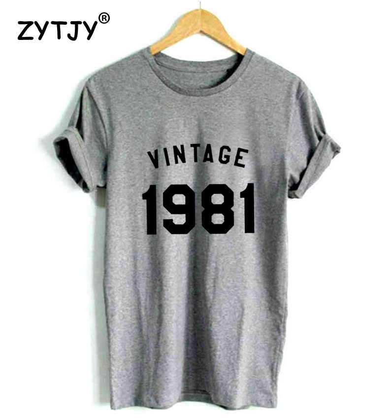 vintage 1981 37th Birthday Letters Print Women tshirt Casual Cotton Hipster Funny t shirt For Girl Lady Top Drop Ship BA-290