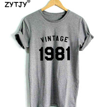 vintage 1981 37th Birthday Letters Print Women tshirt Casual Cotton Hipster Funny t shirt