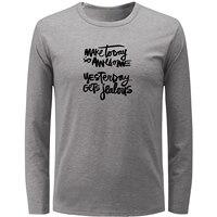 IDzn Nam Boy của Làm Cho Ngày Hôm Nay Rất Tuyệt Vời Ngày Hôm Qua Được Ghen Tị Với Mô Hình thư Dài Tay T Áo Sơ Mi Cotton Thể Dục T-Shirt Nam Tee