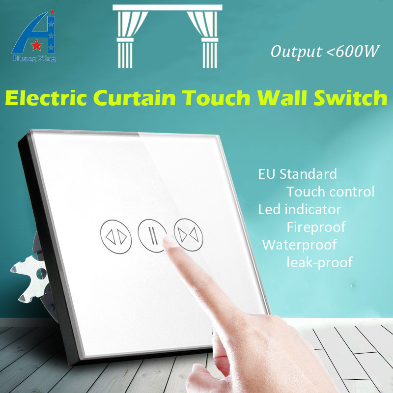 HUANGXING EU Standard 1000W Electric Curtain Touch Switch Tempered Glass Panel Home Wall Switch With LED