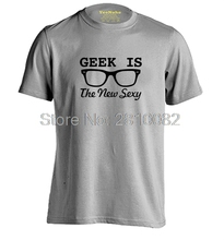 Geek Is The New Sexy Mens & Womens Summer Short Sleeves Fashion T shirt
