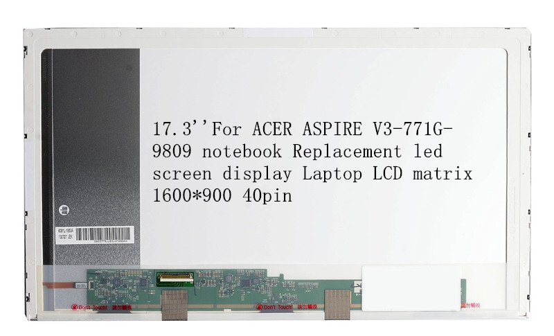 17.3''For ACER ASPIRE V3-771G-9809 notebook Replacement led screen display Laptop LCD matrix 1600*900 40pin рюкзак picard 9809 113 001 schwarz