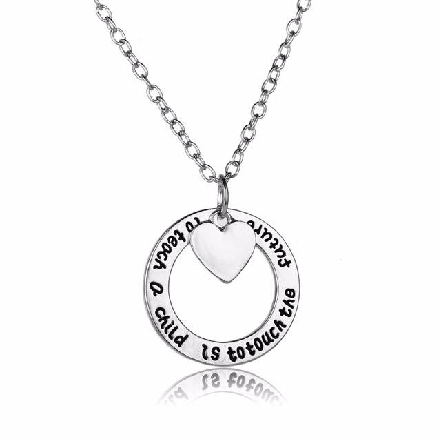 Teacher Present - TO TEACH A CHILD IS TO TOUCH THE FUTURE Necklace Pendant i2mopuW