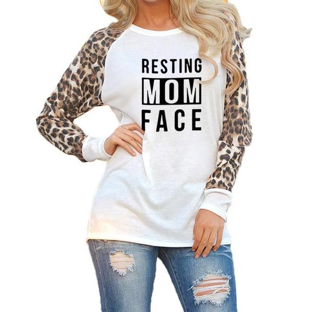 e9fb0e2bf664fa New Arrival T-Shirt for Women Leopard Print Long Sleeve Resting Mom Face  Letters Print Top Women Harajuku Tshirt Tops Cotton
