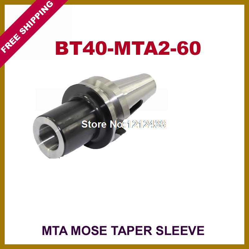 Free Shipping BT40-MTA2-60 Mose Taper Sleeve Toolholder System Working On CNC Milling Machine  bt40 sca22 70l circular saw blade cnc milling toolholder