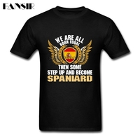 2017 Latest Some Step Up And Become Spaniard Spain Flag T-shirt Men Short Sleeve Organic Cotton Men T Shirt