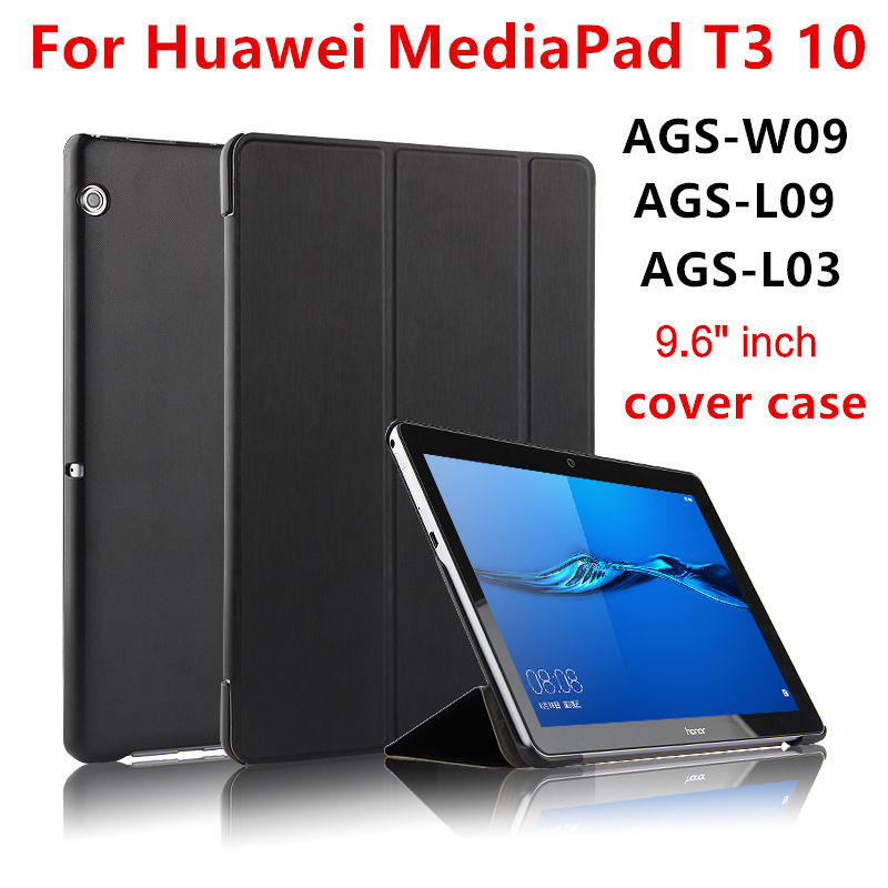 Case For Huawei Mediapad T3 10 AGS-W09 AGS-L09 AGS-L03 9.6 inch Tablet Cover Cases Protective PU Leather Protecto Sleeve Covers case for huawei mediapad t3 10 ags w09 ags l09 ags l03 9 6 inch tablet cover cases protective pu leather protecto sleeve covers