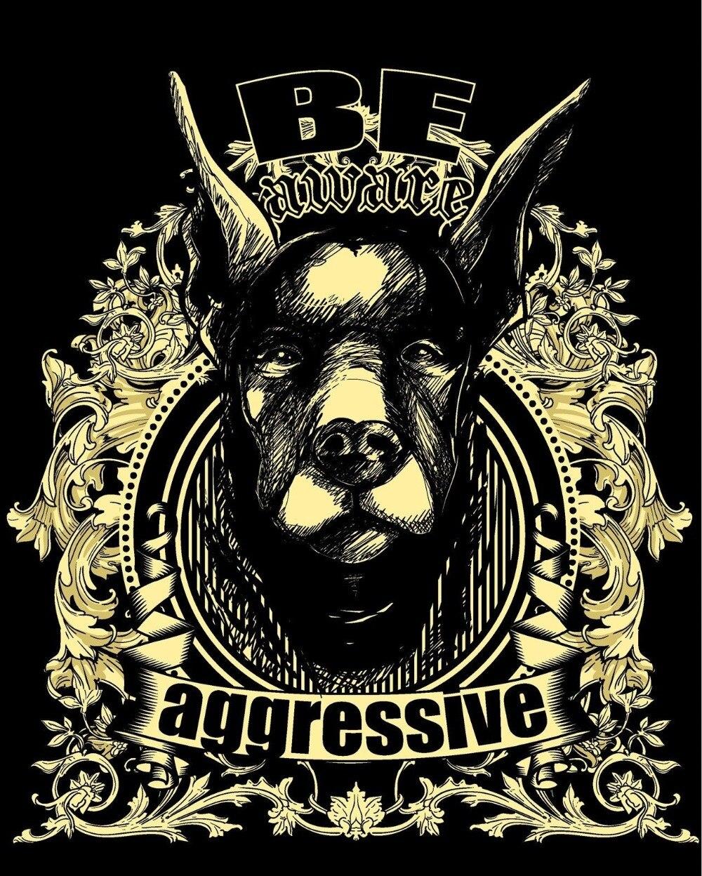 2018 Short Sleeve Cotton T Shirts Man Clothing Black Tee Shirt Be Aggressive Dog 371Funny Clothing Casual Short Sleeve Tshirts