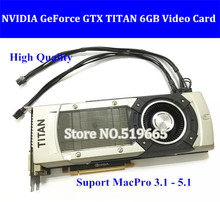 DHL/EMS FREE High Quality GTX TITAN 6GB GDDR5 Graphic Video Card for Apple Mac Pro Support 10.9,10.10,10.11
